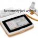 Spirometry jaki wybrać i jak wygląda badanie